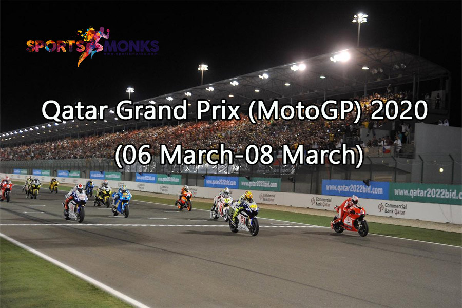 Qatar MotoGP 2020 Schedule: Check Qatar Grand Prix 2020 Schedule, Dates, Match Timings, Tickets and Venue details on Sportsmonks.com.