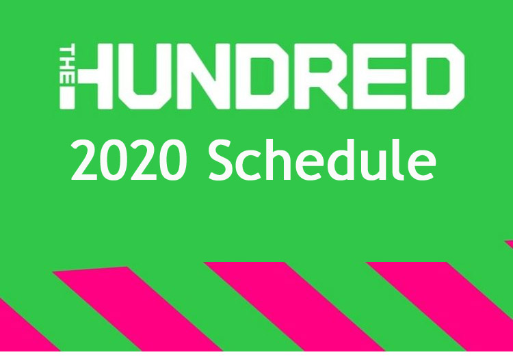 The Hundred 2020 Schedule, Fixture, Teams, Time Table, Dates & Venues